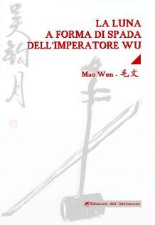 La luna a forma di spada dell'imperatore Wu - copertina