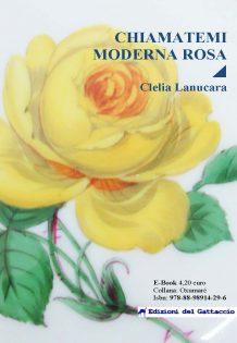 Chiamatemi Moderna Rosa